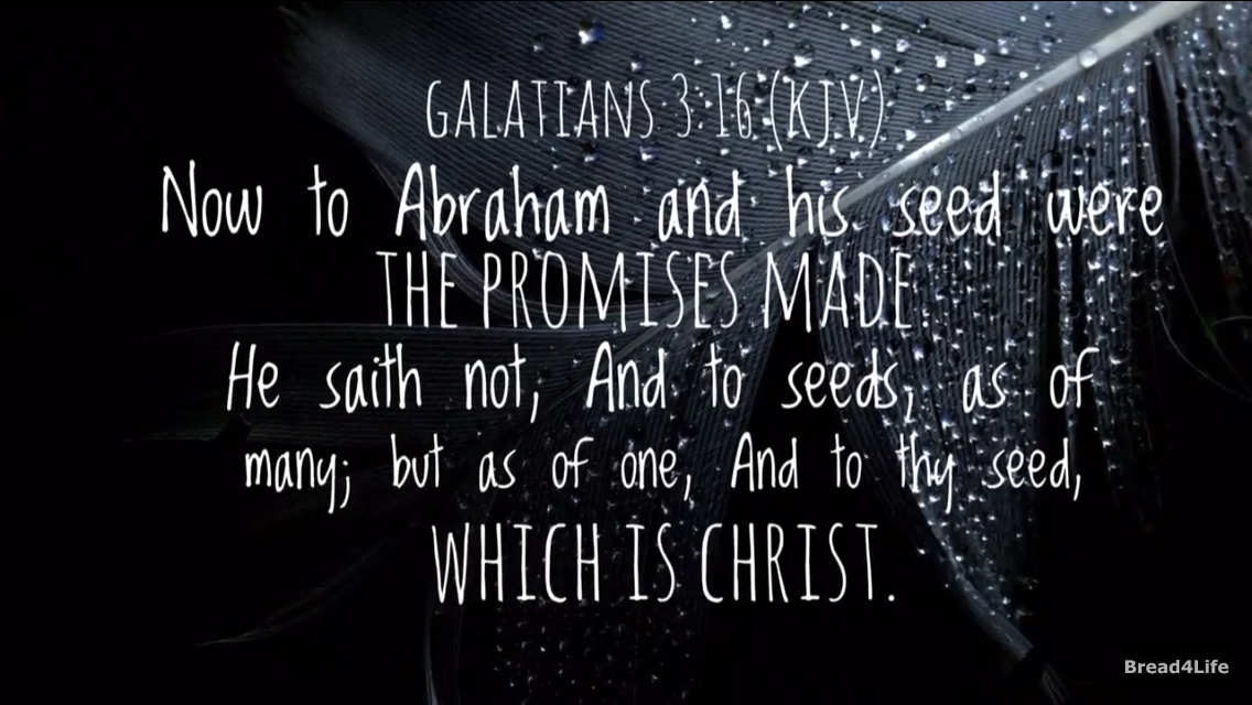 Galatians 3:16 - the Blessing to Abraham
